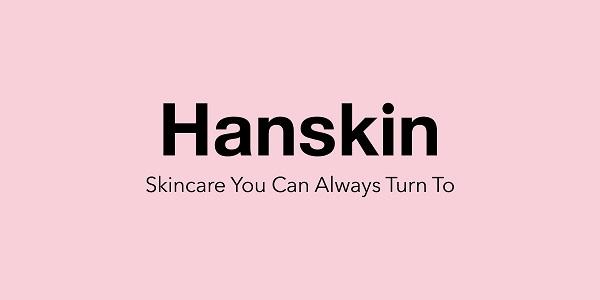 Hanskin là thương hiệu mỹ phẩm nổi tiếng Hàn Quốc